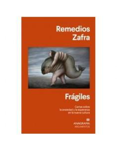 Remedios Zafra, Frágiles