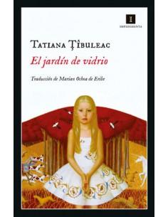 Tatiana Tibuleac, El jardín...