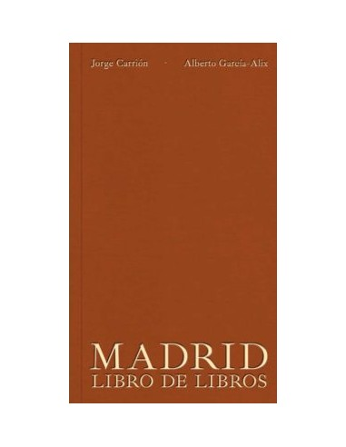 Jorge Carrión, Madrid libro de libros.
