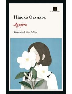 Hiroko Oyamada, Agujero