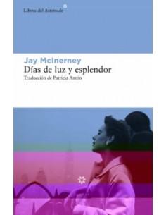 Jay McInerney,Días de luz...