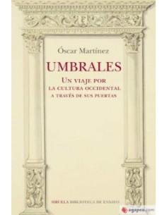 Óscar Martínez, Umbrales