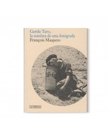 Gerda Taro. La sombra de una fotógrafa