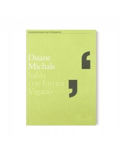 Duane Michals habla con...