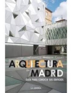 Arquitectura en Madrid:...