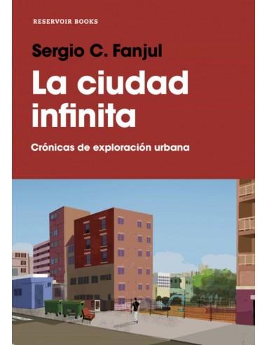Sergio Fanjul, La ciudad infinita....