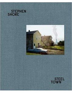 Stephen Shore, Steel Town