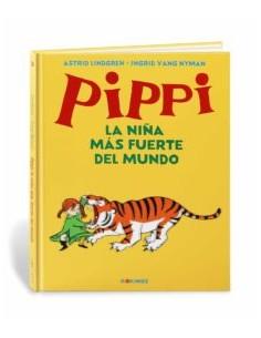 Astrid Lindgren, Pippi. La...