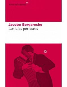 Jacobo Bergareche, Los días...