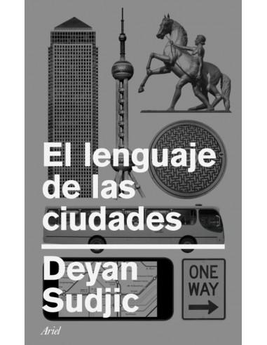 El lenguaje de las ciudades, Deyan...