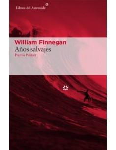William Finnegan, Años...