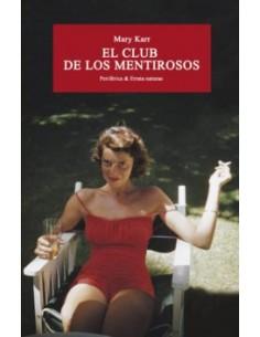 Mary Karr, El club de los...