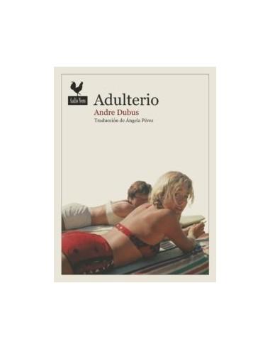 Andre Dubus, Adulterio