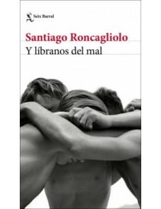 Santiago Roncagliolo, Y...