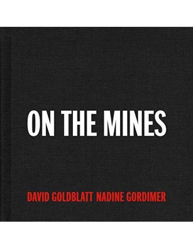 David Goldblatt , On the mines