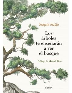 Joaquín Araújo, Los árboles...