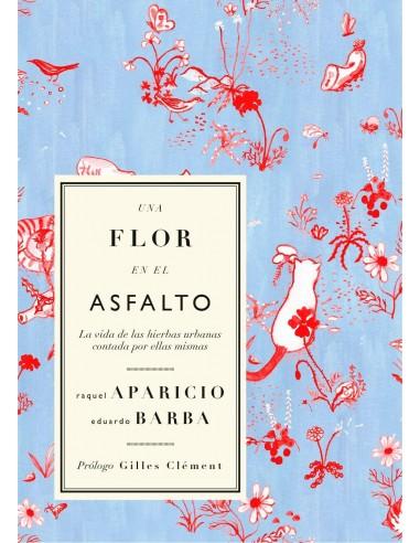 Eduardo Barba, Una flor en el asfalto