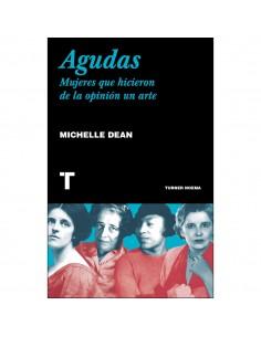 Michelle Dean, Agudas:...