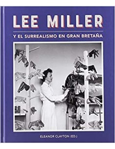 Lee Miller y el Surrealismo...