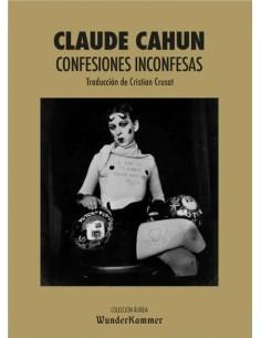 Claude Cahun, Confesiones...