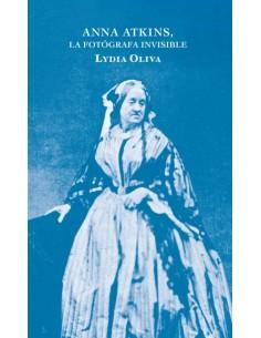 Lydia Oliva, Anna Atkins:...