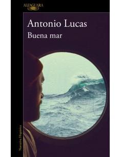 Anonio Lucas, Buena mar