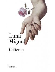 Luna Miguel, Caliente