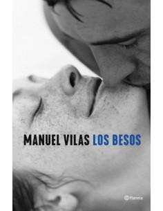 Manuel Vilas, Los besos