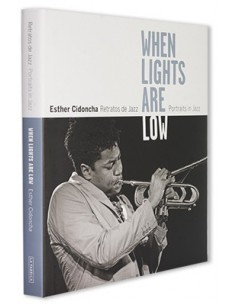 WHEN LIGHTS ARE LOW. RETRATOS DE JAZZ