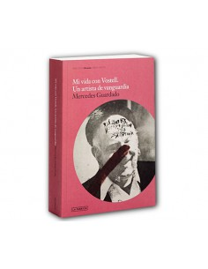 Mi vida con Vostell. Un artista de vanguardia