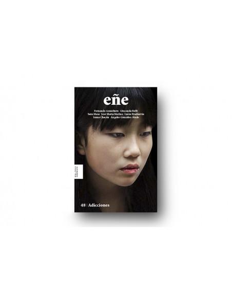 Adicciones | Eñe 48