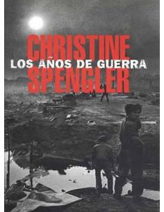 Christine Spengler. Los años de guerra