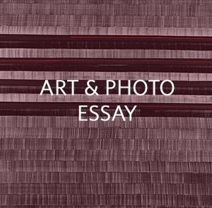 Art and Photo Essay